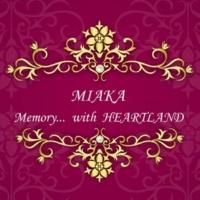 MIAKA Memory…feat. HEARTLAND