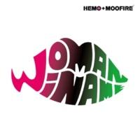 HEMO+MOOFIRE feat.BARBIE JAPAN,イロコマネチ,Likkle Mai,machaco,MISON-B,PANG,ROMIE WOMAN WI NAME