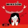 MinxZone この世で一番大切な日 songs