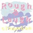 クラムボン Rough & Laugh