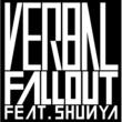 VERBAL Fall Out feat. SHUNYA