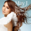 May J. Summer Ballad Covers