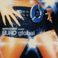 globe letting out a deep breath(Eurobeat Mix)