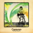 Caravan The Planet Songs Vol.1