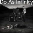 Do As Infinity 君がいない未来 ~Do As × 犬夜叉 SPECIAL SINGLE~