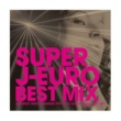 うさ SUPER J-EURO BEST MIX