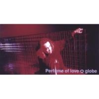 globe Perfume of love TV Mix