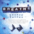 BREATHE Lovers' Voices