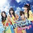 Prizmmy☆ BOY MEETS GIRL
