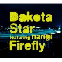 Dakota Star Firefly(Dakota Star version)