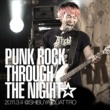 難波章浩-AKIHIRO NAMBA- PUNK ROCK THROUGH THE NIGHT☆ 2011.3.4 @ SHIBUYA QUATTRO