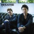 BREATHE 合鍵 / White Lies