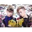 GD&TOP (from BIGBANG) OH YEAH feat. BOM (from 2NE1) [JPN Ver.]
