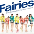 Fairies Beat Generation / No More Distance