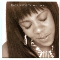 JAKI GRAHAM MY LIFE