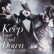 東方神起 ウェ(Keep Your Head Down)日本ライセンス盤