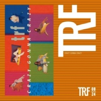 TRF CRAZY GONNA CRAZY/Euro Beat Mix