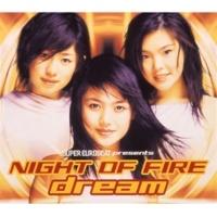 "dream NIGHT OF FIRE(dream of ""dream"" MIX)"