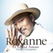 古澤巌 Roxanne~Le Grand Amour~