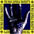 THE MAD CAPSULE  MARKET'S SPEAK!!!!