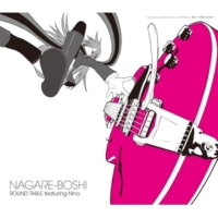 ROUND TABLE featuring Nino ナガレボシ