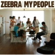 ZEEBRA My People feat.加藤ミリヤ