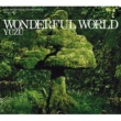 ゆず WONDERFUL WORLD
