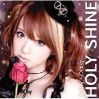 Daisy×Daisy HOLY SHINE(original karaoke)