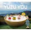 ゆず YUZU YOU [ 2006-2011]