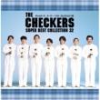チェッカーズ THE CHECKERS SUPER BEST COLLECTION 32
