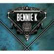 BENNIE K BEST OF THE BESTEST