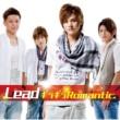 Lead ギラギラRomantic KEITA Ver.