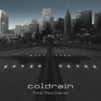 coldrain Final destination