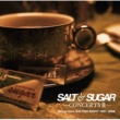 SALT & SUGAR SALT & SUGAR - CONCERTS II - Songs from SALTISH NIGHT 1997~2008