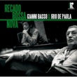 Gianni Basso  & Irio De Paula Recado Bossa Nova