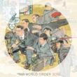 WORLD ORDER WORLD ORDER 「2012」