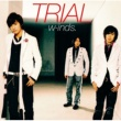 w-inds. TRIAL
