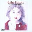 小泉 今日子 Ballad Classics