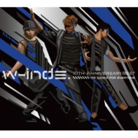 w-inds. Break Down、Build Up