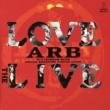 A.R.B. LOVE THE LIVE