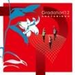 ANATAKIKOU Gradation'12