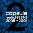 capsule rewind BEST-2 (2005→2001)