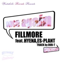 FILLMORE feat.HYENA,ES-PLANT Once Again feat.HYENA,ES-PLANT