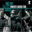 Roberto Tarenzi Trio One Day I'll Fly Away