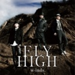 w-inds. FLY HIGH(初回盤A)