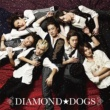 DIAMOND☆DOGS DIAMOND☆DOGS