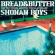 ブレッド&バター SHONAN BOYS~For the young and the young-at-heart