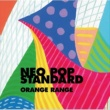 ORANGE RANGE NEO POP STANDARD