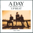 UP-BEAT A DAY ~BEST MELODIES SERIES 1~