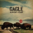 GAGLE Slow But Steady